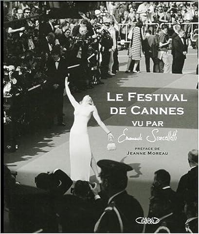 Le Festival de Cannes vu par Emanuele