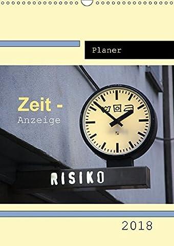 Zeit-Anzeige / Planer (Wandkalender 2018 DIN A3 hoch): Das GROSSE UHREN-Allerlei (Planer, 14 Seiten ) (CALVENDO Orte) [Kalender] [Apr 01, 2017] Keller, Angelika