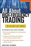 All About High-Frequency Trading (All About Series)