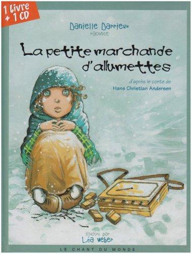 La petite marchande d'allumettes (1CD audio) par Hans Christian Andersen