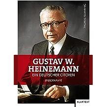 Gustav W. Heinemann. Ein deutscher Citoyen