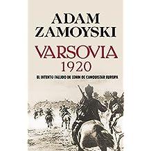 Varsovia 1920: El intento fallido de Lenin de conquistar Europa (Hitos)