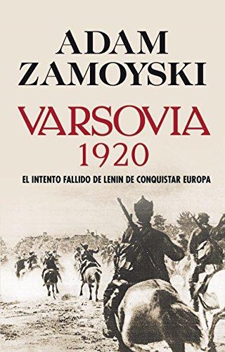 Portada del libro Varsovia 1920: El intento fallido de Lenin de conquistar Europa (Hitos)