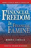 Financial Freedom In Financial Famine