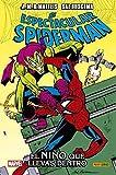 El Espectacular Spiderman. El niño que llevas dentro