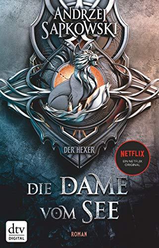 Die Dame vom See: Roman Die Hexer-Saga 5