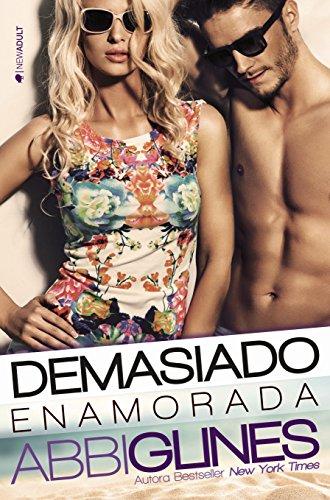Demasiado enamorada (Rosemary Beach nº 1) (Spanish Edition)