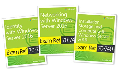 MCSA Windows Server 2016 Exam Ref 3-Pack: Exams 70-740, 70-7 por Andrew Warren