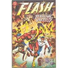 Flash: Terminal Velocity (Flash (DC Comics)) by Mark Waid (1995-09-01)