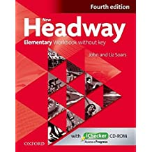 New Headway: Elementary Fourth Edition: Workbook + iChecker without Key by Liz Soars (2012-02-02)