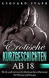 Erotische Kurzgeschichten Ab 18: Heiße und unzensierte Outdoor-Sex-Abenteuer für Männer und Frauen