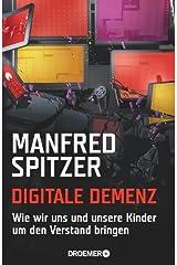 Digitale Demenz: Wie wir uns und unsere Kinder um den Verstand bringen (German Edition) Formato Kindle