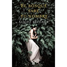 El Bosque Sabe Tu Nombre / The Forest Knows Your Name