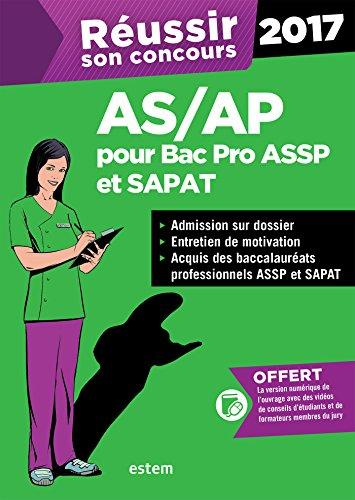 Réussir son concours AS/AP 2017 pour les bac pro ASSP et SAPAT - Admission sur dossier et oral de motivation