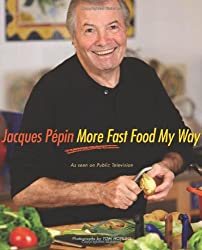 [ [ Jacques Pepin More Fast Food My Way[ JACQUES PEPIN MORE FAST FOOD MY WAY ] By Pepin, Jacques ( Author )Aug-12-2008 Hardcover ] ] By Pepin, Jacques ( Author ) Aug - 2008 [ Hardcover ]