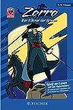 Helden-Abenteuer 01: Zorro – Der Rächer der Armen: Fischer. Nur für Jungs