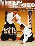 Takemusu AIkido, tome 1 - Historique et techniques de base