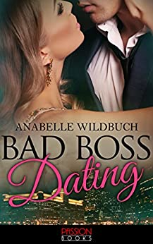 Bad Boss Dating von [Wildbuch, Anabelle]