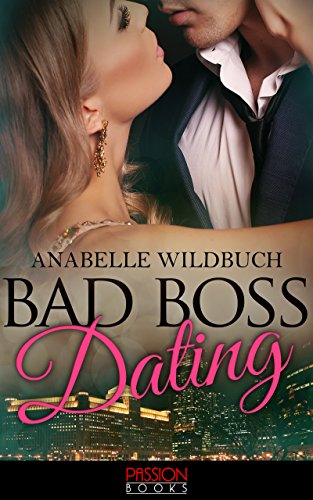 erotische liebesromane Bad Boss Dating