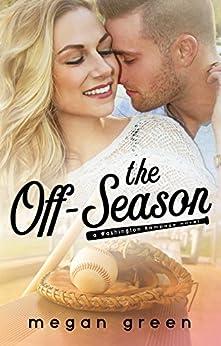 The Off-Season: a Washington Rampage novel by [Green, Megan]