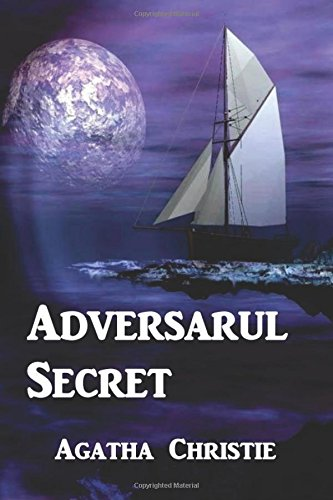 Adversarul Secret (Rumänisch) - Agatha Christie