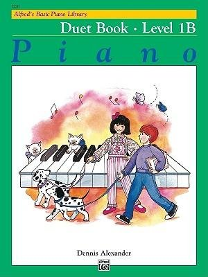 [(Alfred's Basic Piano Course Duet Book, Bk 1b)] [Author: Dennis Alexander] published on (July, 1986)