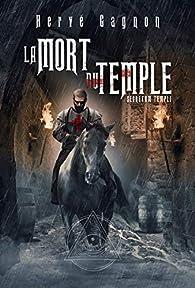 La mort du temple - tome 1 Secretum templi par Gagnon