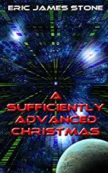 A Sufficiently Advanced Christmas (English Edition)
