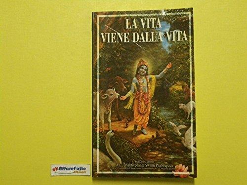 J 1331 LIBRO LA VITA VIENE DALLA VITA CONVERSAZIONI SON SRILA PRABHUPADA
