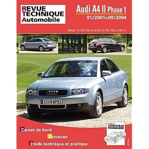 Revue Technique B730.5 Audi A4 II Ph1(01/2001>09/2004)1.9+2.5tdi