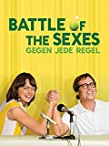 Battle of the Sexes - Gegen jede Regel [dt./OV]