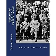 Nuremberg contra la jerarquía nazi: Juicio contra el estado nazi