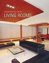 Contemporary Asian Living Rooms (Contemporary Asian Home) by Chami Jotisalikorn (2007-03-31)