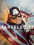 Marvelocity: The Marvel Comics Art of Alex Ross
