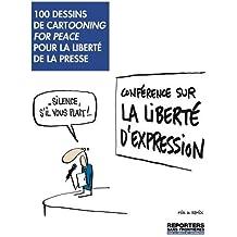 100 dessins pour la liberté de la presse