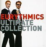 Ultimate Collection - Eurythmics