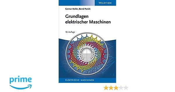 Grundlagen elektrischer Maschinen Elektrische Maschinen, Band 1 ...