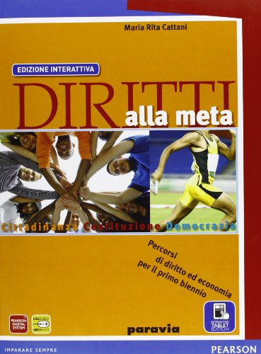 Diritti alla meta. Ediz. riforma. Per le Scuole superiori. Con e-book. Con espansione online
