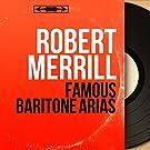 Famous Baritone Arias (Mono Version)