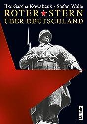 Roter Stern über Deutschland - Sowjetische Truppen in der DDR