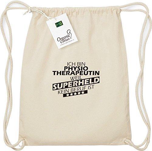 shirtstown organico Gymsac Ich bin physiotherapeutin, WEIL SUPER EROE NESSUN occupazione è Naturale