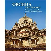 Orchha and Beyond: Design at the Court of Raja Bir Singh Dev Bundela