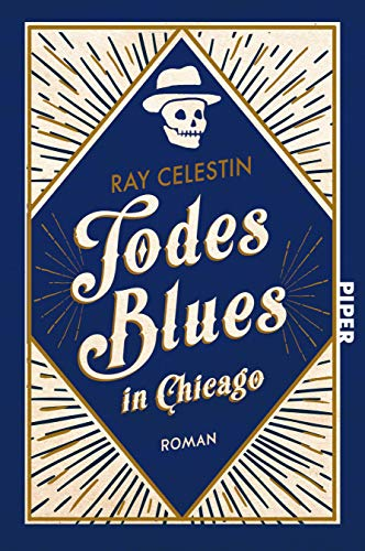 Todesblues in Chicago: Roman (City Blues Quartett, Band 2)