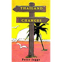 Thailand Changes (English Edition)