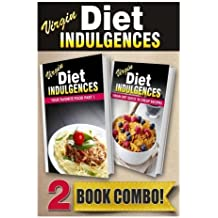 Your Favorite Food Part 1 and Virgin Diet Quick 'N Cheap Recipes: 2 Book Combo (Virgin Diet Indulgences) by Juila Ericsson (2014-06-13)