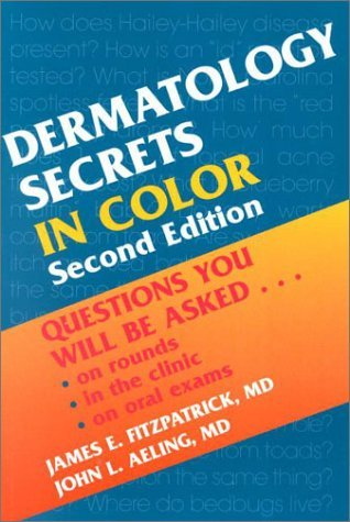 Dermatology Secrets in Color by James E. Fitzpatrick MD (2000-12-15)