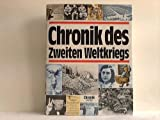 Die Chronik des Zweiten Weltkriegs. - Brigitte [Bearb.]. Esser
