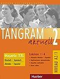 Tangram aktuell 2 – Lektion 1–4: Deutsch als Fremdsprache / Glosario XXL alemán-español