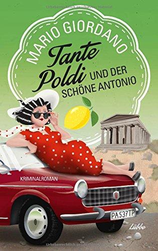 Buchseite und Rezensionen zu 'Tante Poldi und der schöne Antonio' von Mario Giordano