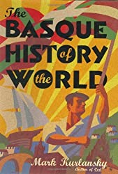 The Basque History of the World by Mark Kurlansky (1999-10-01)